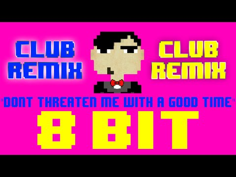 Don't Threaten Me With A Good Time (8 Bit Remix) [Tribute to Panic! At The Disco] - 8 Bit Universe
