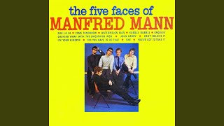 Provided to YouTube by Believe SAS I'm Your Kingpin · Manfred Mann ...