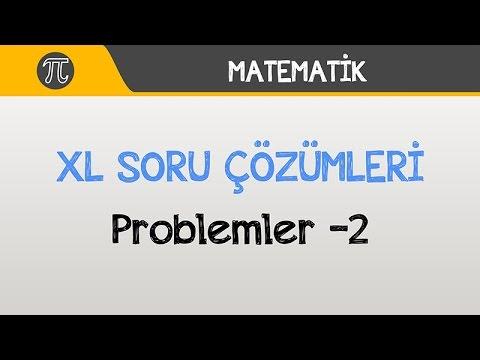 """Problemler """"XL"""" Soru Çözümleri -2"""