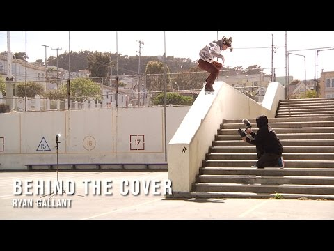 Behind The Cover: Ryan Gallant - TransWorld SKATEboarding