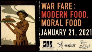 War Fare: Modern Food, Moral Food