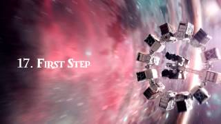 INTERSTELLAR Deluxe Edition - 17. First Step