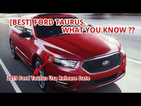 [BEST] 2019 Ford Taurus Usa Release Date