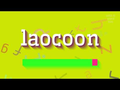 """How to say """"laocoon""""! (High Quality Voices)"""