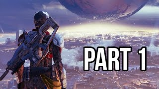 Destiny Gameplay Walkthrough - Part 1 Beta - Intro/Campaign Mission 1 (PS4/XB1 1080p HD)