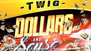 Twig - Dollars And Sense - January 2019