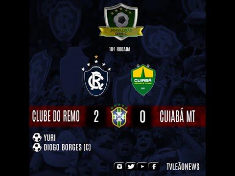 Série C - Clube do Remo 2 X 0 Cuiabá MT - JOGO COMPLETO
