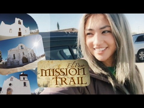 El Paso Mission Trail - Things To Do In Texas