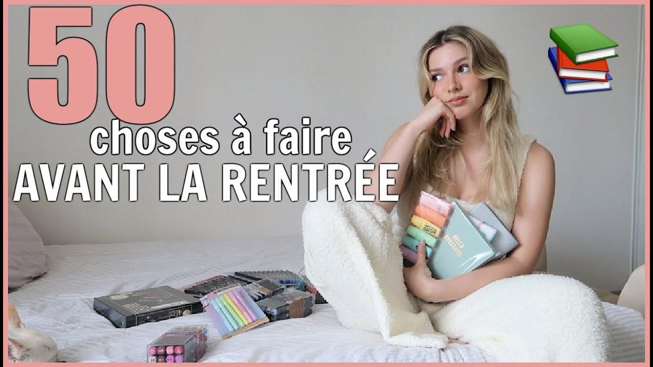 Download 50 CHOSES À FAIRE AVANT LA RENTRÉE (ou reprise) 📚 BACK TO SCHOOL