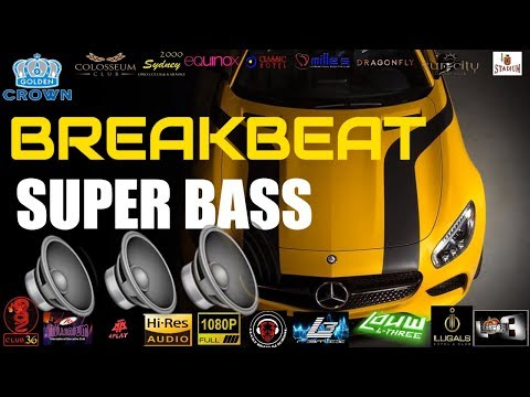 BASS SUPERBBBB!!!!! DJ TERBARU 2018 | FULL BASS DJ | MIXTAPE |DJ LAGU BARAT |DJ BREAKBEAT JAMAN NOW