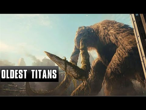 Oldest Monsterverse Titans | Movies And Aftershock