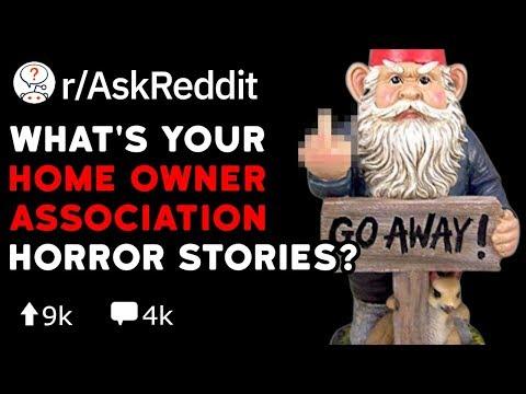 More Of.. What's Your HOA Horror Stories? (Reddit Stories R/AskReddit)