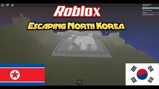 Roblox | Escaping North Korea | Under Construction