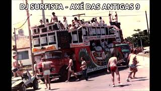 DJ SURFISTA - AXÉ DAS ANTIGAS 9