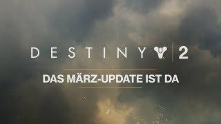 Destiny 2 - März-Update [DE]