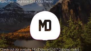 Icona Pop - Brightside (Dubloadz Remix)