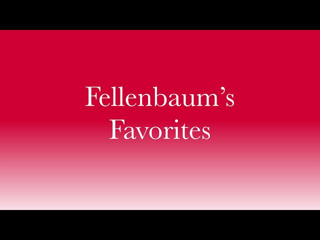 Fellenbaum's Favorites, Episode 5: Love