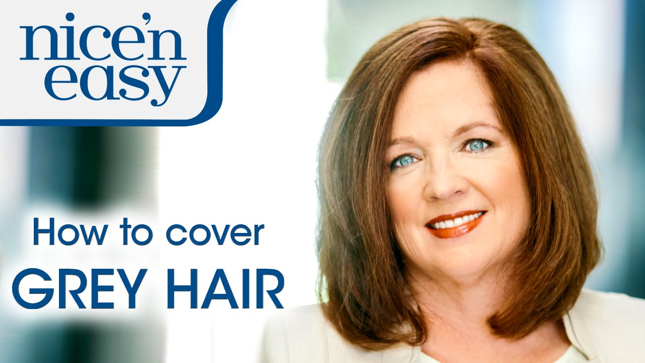 Home Hair Dye Tips: How to Cover Stubborn Grey Hair | Nice \'n Easy ...