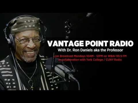 Vantage Point Radio with Dr. Ron Daniels - 06/05/17