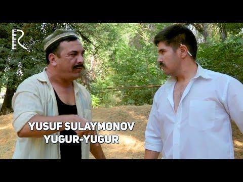 Yusuf Sulaymonov - Yugur-yugur | Юсуф Сулаймонов - Югур-югур