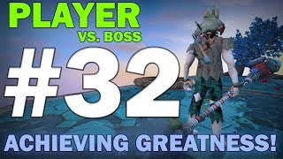 Player Vs. Boss | Episode 32 [ACHIEVING GREATNESS!] Runescape 3 Gameplay