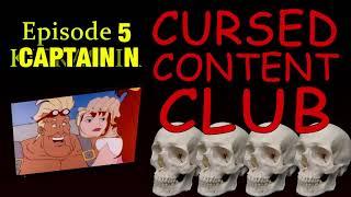 Cursed Content Club #5 - Captain N