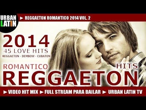 ♫ REGGAETON ROMANTICO 2014 VOL.2 ►VIDEO HIT MIX (FULL STREAM MIX PARA BAILAR) ► URBAN LATIN TV