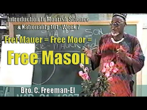 Bro  C  Freeman-El | Frei Mauer = Free Moor = Free Mason - Pt  1/2 (21Mar97)