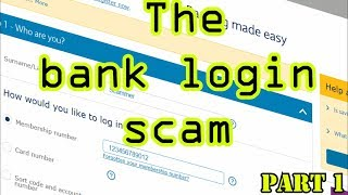The bank login scam (Part 1)