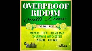 Overproof Soca Remix {JA Productions} - Maticalise