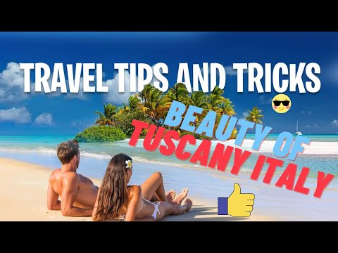 ✅ Discover The Beauty Of Tuscany Italy