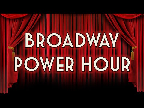 Broadway Musical Power Hour