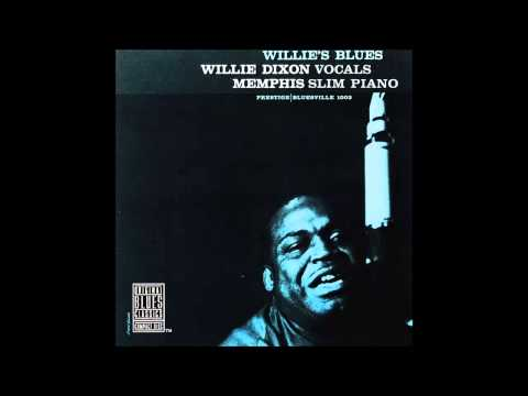 Willie Dixon & Memphis Slim — Youth To You