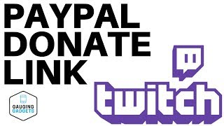 How to add a Paypal Link to your Twitch Channel  Twitch Donation Tutorial