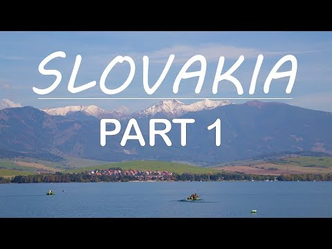 SLOVAKIA TATRA MOUNTAIN  PART 1 -  2018