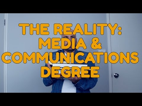 The Reality: Media And Communications Degree