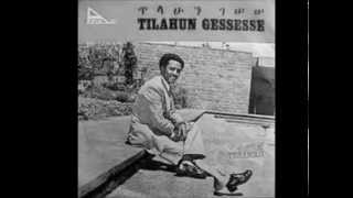 Bezuye,Tilahun Gessesse and Mahamoud Ahmed - Gubelye ጉብልዬ