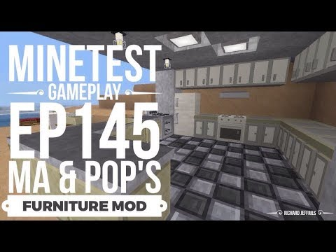 Minetest Gameplay Episode 145 Ma & Pop's Furniture Mod