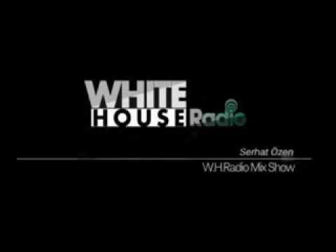 WHITE HOUSE Radio //december 2013 mixtape//(SERHAT ÖZEN)