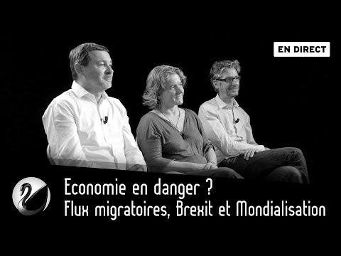 Economie en danger ? Flux migratoires, Brexit et Mondialisation [EN DIRECT]