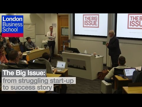 The Big Issue: from struggling start-up to success story | London Business School