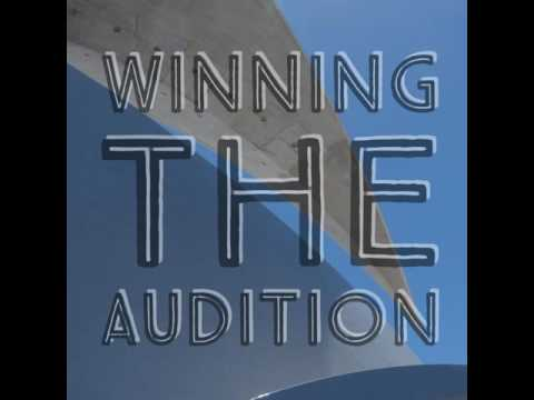Winning the Audition: Preparing for Audition Success