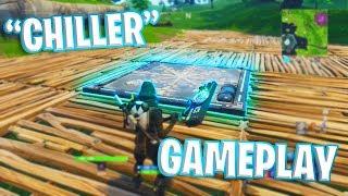 """Fortnite """"CHILLER"""" Gameplay!"""