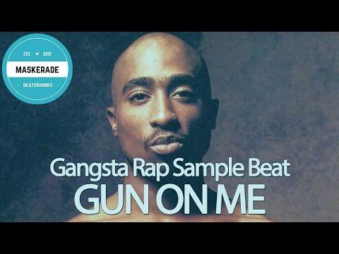 Gangsta Rap Hip-Hop Sample Beat with Hook   GUN ON ME