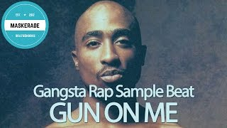 Gangsta Rap Hip-Hop Sample Beat with Hook | GUN ON ME
