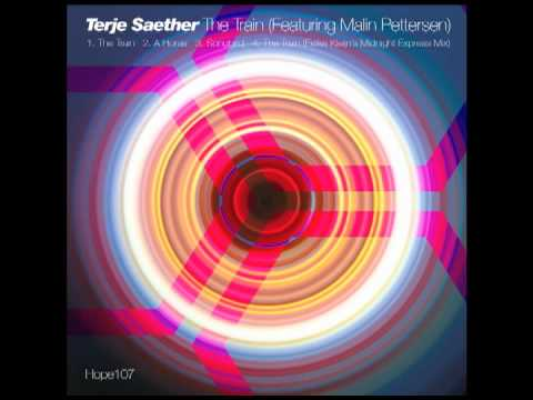 Terje Saether : The Train [Hope Recordings]