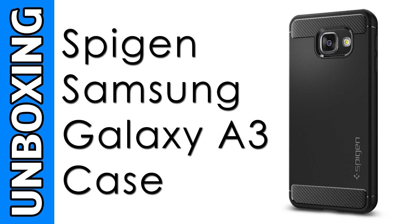 timeless design 84656 0392b Spigen Samsung Galaxy A3 Case Rugged Armor Unboxing