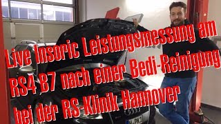 Live Insoric Leistungsmessung nach Bedi Reiniung an Philipp Kaess Audi RS4 B7 bei der RS-Klinik