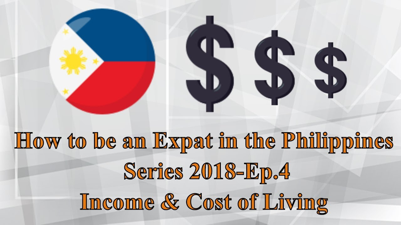 Income and Cost of Living in the Philippines 2018