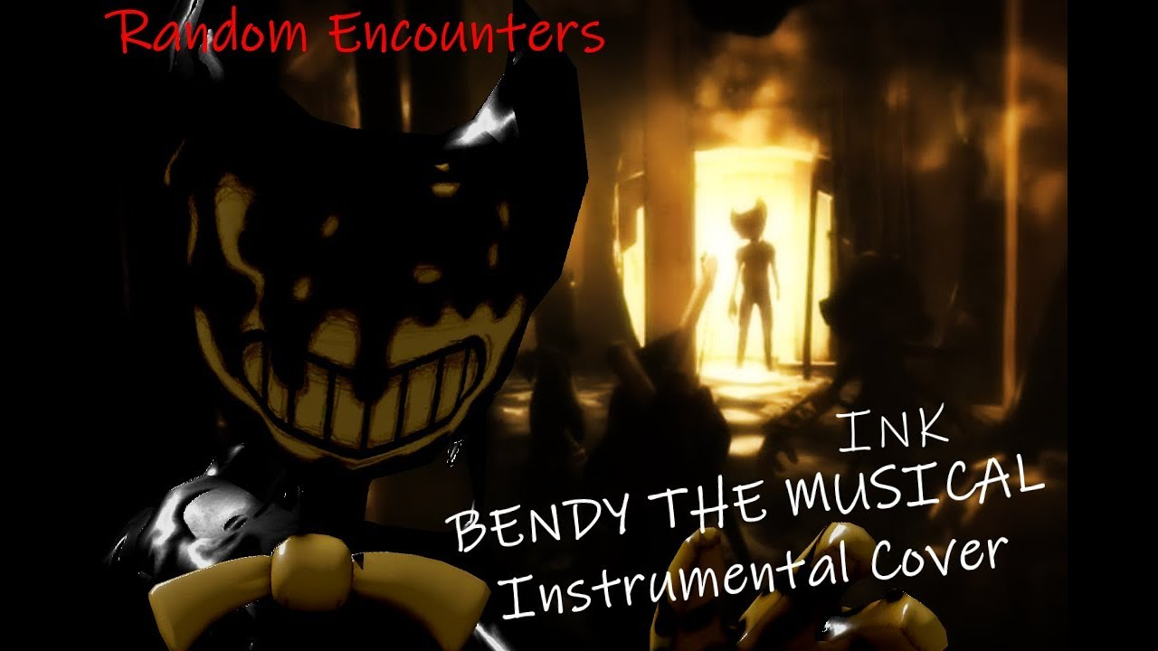 Bendy And The Ink Musical Instrumental Cover By Random Encounters